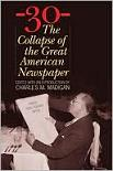 Collapse of The Great American Newspaper