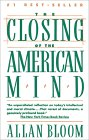 Closing of the American Mind / Bloom