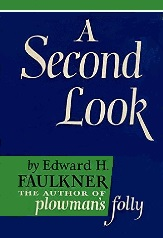 A Second Look book by Edward H. Faulkner