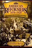 American Reformers book by Steven L. Piott