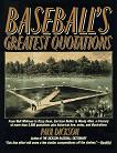 Baseball's Greatest Quotations book by Paul Dickson