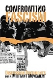 Confronting Fascism / Militant Movement book from Chicago Anti-Racist Action