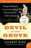 Devil In The Grove book about Thurgood Marshall by Gilbert King