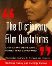 Dictionary of Film Quotations book by Melinda Corey & George Ochoa
