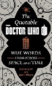 The Official Quotable Doctor Who book by Cavan Scott & Mark Wright