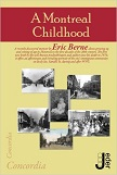 'A Montreal Childhood' book by Eric Berne