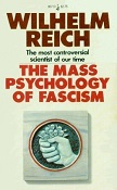 Mass Psychology of Fascism 1946 book by Wilhelm Reich, MD