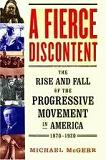 A Fierce Discontent / Progressive Movement in America book by Michael McGerr