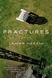 Fractures novel by Lamar Herrin