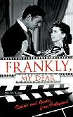Frankly, My Dear / Quips & Quotes from Hollywood book by Shelley Klein