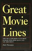 Great Movie Lines book by Dale Thomajan