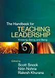 Handbook For Teaching Leadership, Knowing, Doing & Being book edited by Snook, Nohria & Khurana