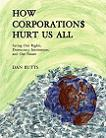 How Corporations Hurt Us All book by Dan Butts