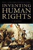 Inventing Human Rights book by Lynn Hunt