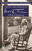 Wit and Wisdom of Mark Twain / Book of Quotations