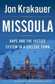 Missoula, Rape and the Justice System book by Jon Krakauer