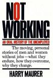 Oral History of The Unemployed book by Harry Maurer