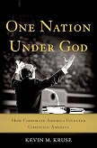 One Nation Under God book by Kevin M. Kruse