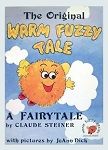 Original Warm Fuzzy Tale book (orange fuzzy cover) by Claude M. Steiner