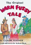Original Warm Fuzzy Tale book (red cover) by Claude M. Steiner