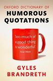 Oxford Dictionary of Humorous Quotations book by Gyles Brandreth