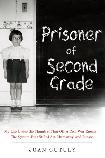 Prisoner of Second Grade book by Joan Cutuly