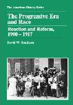 The Progressive Era and Race book by David W. Southern
