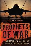 Prophets of War / Lockheed Martin book by William D. Hartung