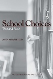 School Choices True and False book by John Merrifield
