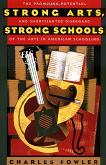 Strong Arts, Strong Schools book by Charles Fowler