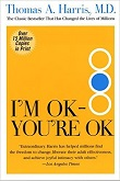 I'm OK, You're OK bestselling book by Thomas A. Harris