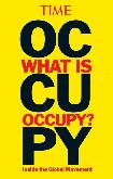 What Is Occupy?, Inside The Global Movement book from Time Magazine