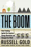 The Boom / Fracking / Energy Revolution book by Russell Gold