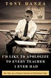 I'd Like to Apologize to Every Teacher I Ever Had book by Tony Danza