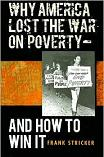 The War On Poverty & How To Win It book by Frank Stricker