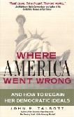 Where America Went Wrong book by John R. Talbott