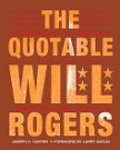Quotable Will Rogers book by Joseph Carter