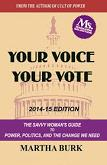 Your Voice Your Vote / Savvy Woman's Guide book by Martha Burk