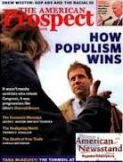 "American Prospect Magazine: ""committed to a just society, an enriched democracy & effective liberal politics"" [est. 1990]"