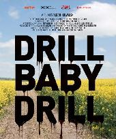 English poster for 'Drill Baby Drill' docufilm by Lech Kowalski