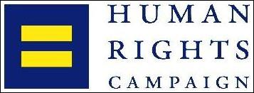 The Human Rights Campaign [est. 1980] Working for Lesbian, Gay, Bisexual & Transgender Equal Rights