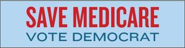 'Save Medicare / Vote Democrat' bumper sticker