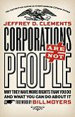 Corporations Are Not People book by Jeffrey D. Clements