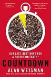 Countdown / Future On Earth book by Alan Weisman