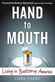 Hand to Mouth - Living in Bootstrap America book by Linda Tirado