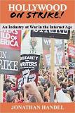 Hollywood on Strike in the Internet Age book by Jonathan Handel