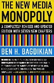 The New Media Monopoly 20th Edition book by Ben H. Bagdikian