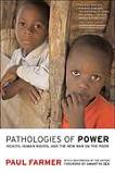 Pathologies of Power / War on the Poor book by Paul Farmer