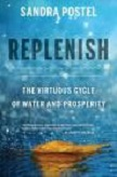 Replenish / Water and Prosperity book by Sandra Postel