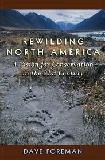 Rewilding North America book by Dave Foreman
